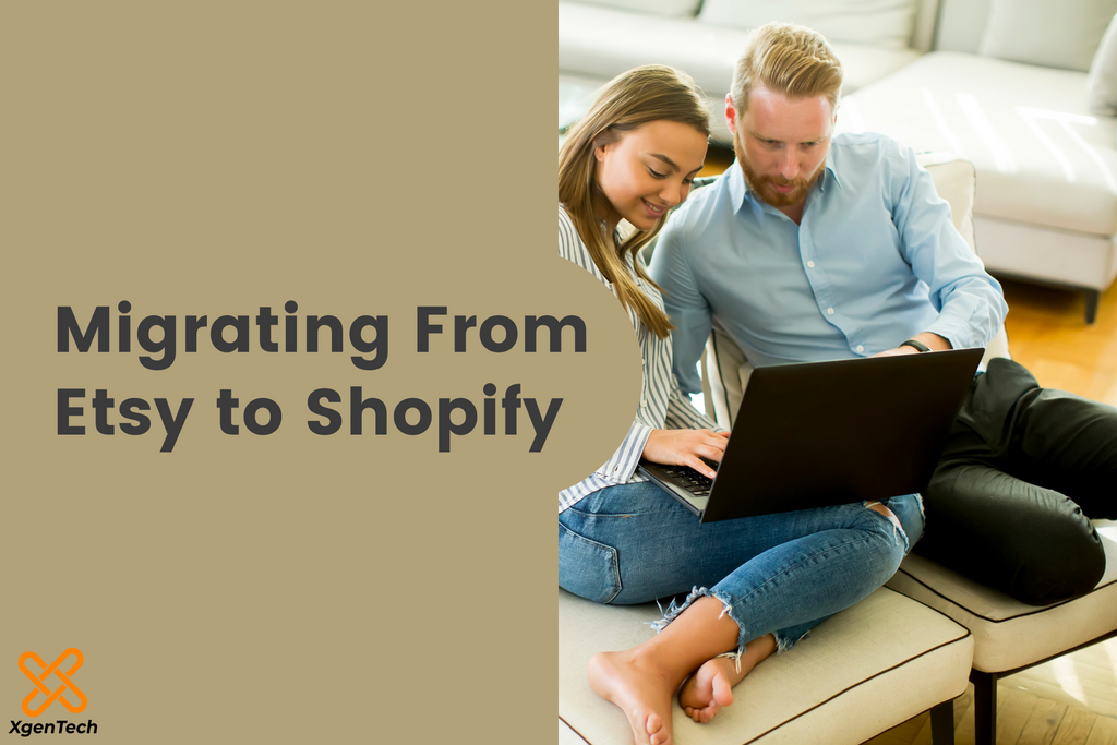 Everything You Need to Know About Migrating From Etsy to Shopify