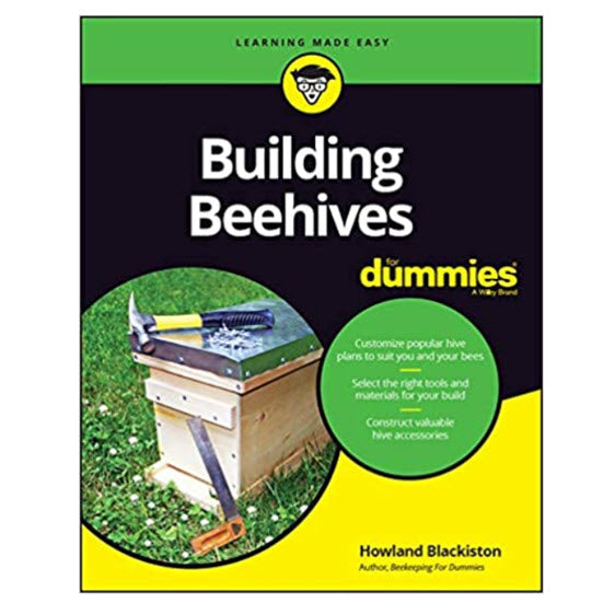 Building Beehives for Dummies, by Howland Blackiston