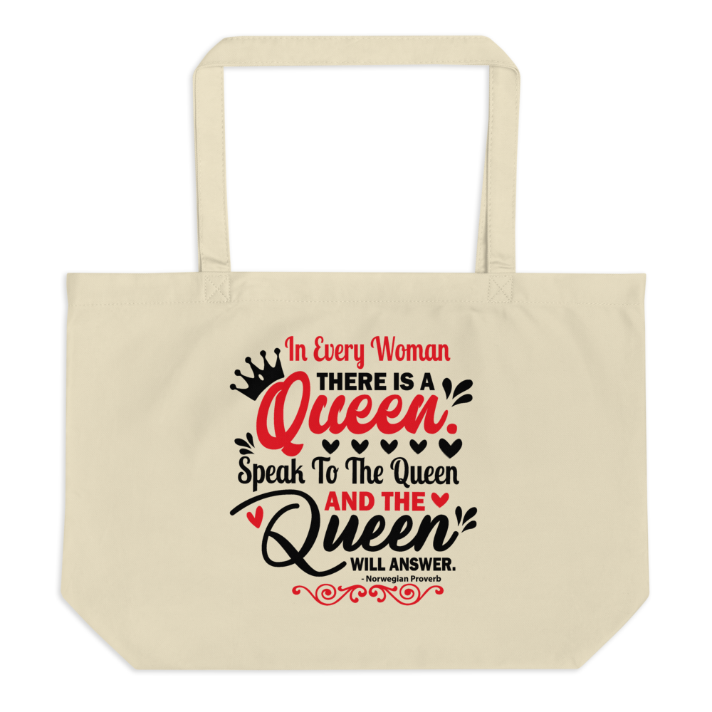 In Every Woman There Is A Queen - Large Oyster Tote