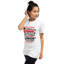 Load image into Gallery viewer, In Every Woman There Is A Queen - White Casual Tee