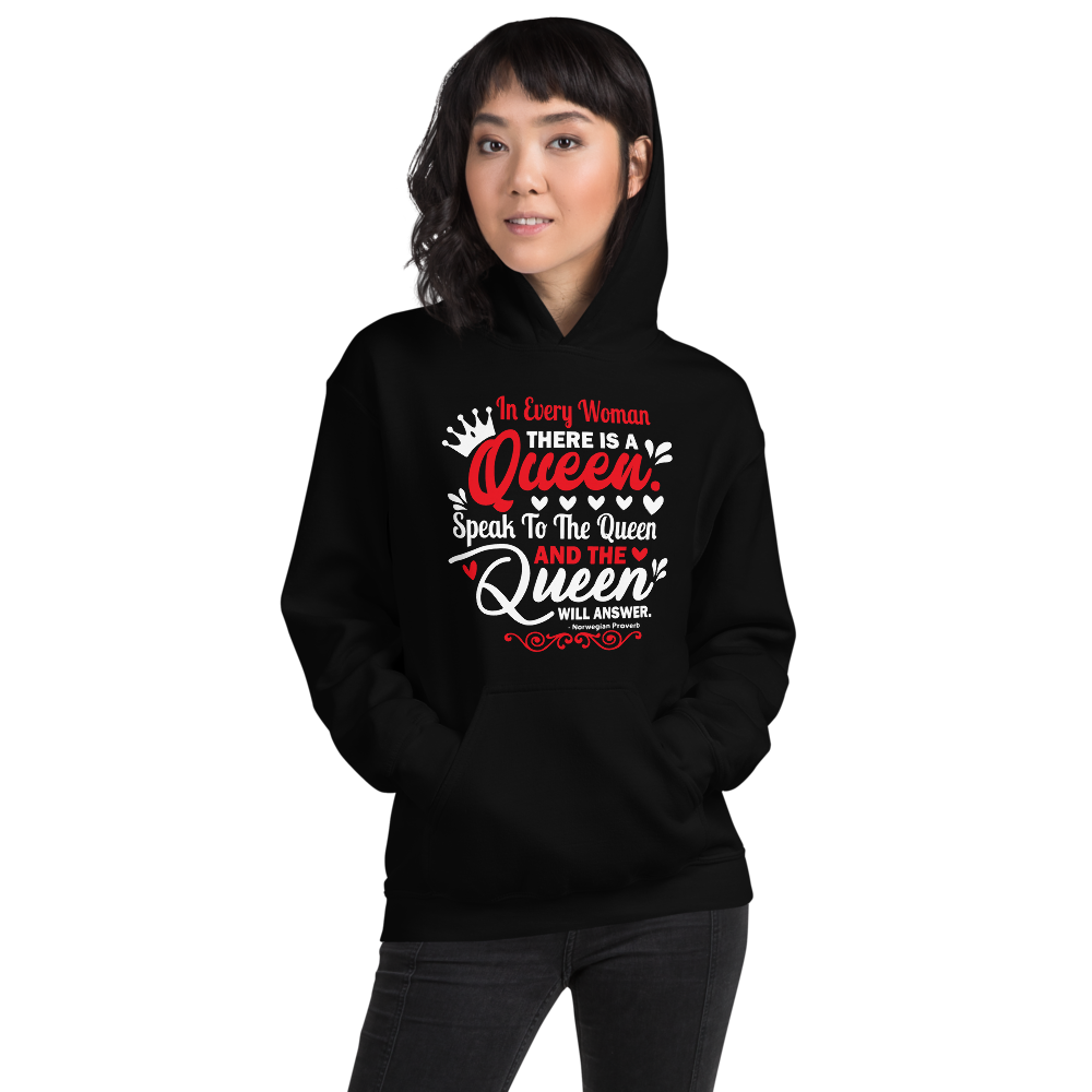 In Every Woman There Is A Queen - Women's Black Hoodie