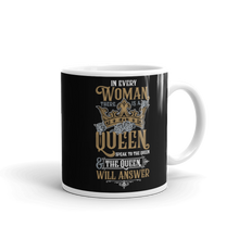 Load image into Gallery viewer, In Every Woman There Is A Queen - Black 11oz Mug