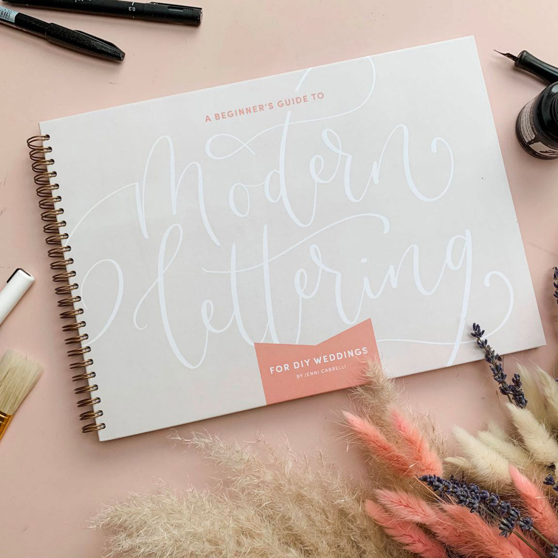 A Beginner's Guide To Modern Lettering: For DIY Weddings