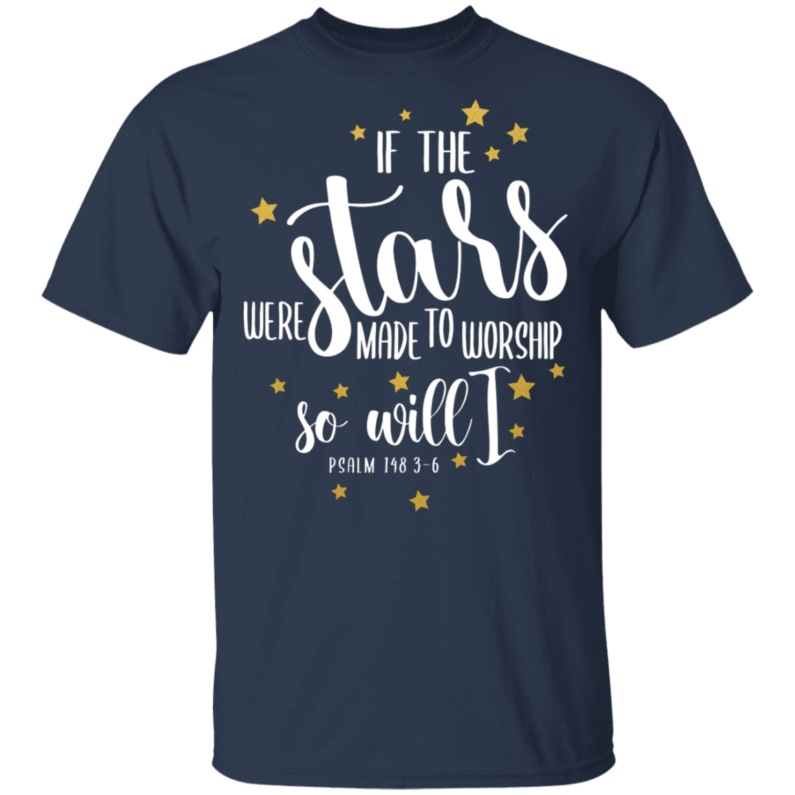 If the Stars - T-Shirt - My Christian Shop