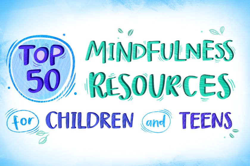 Mindfulness Resources for Children & Teens