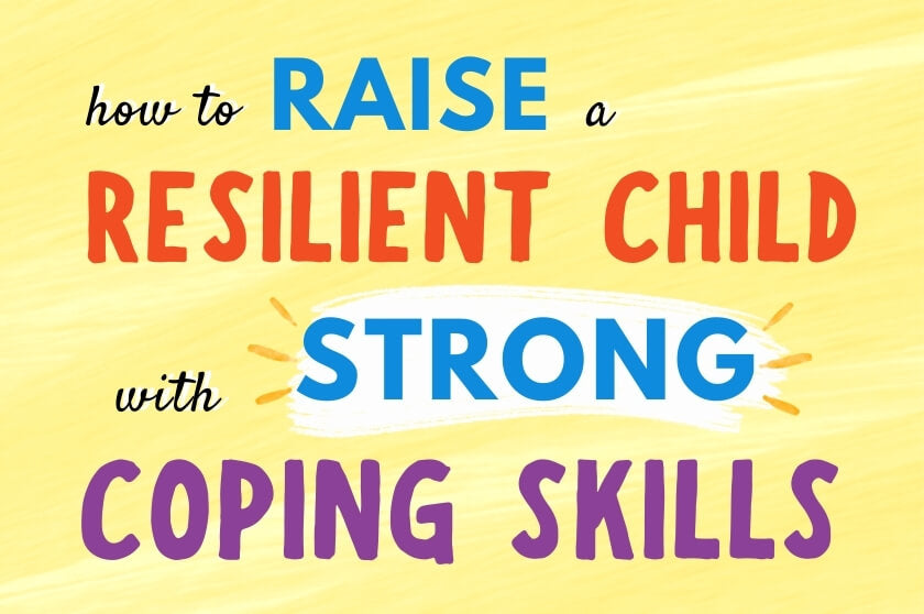 5 Tips for Raising a Resilient Child With Strong Coping Skills