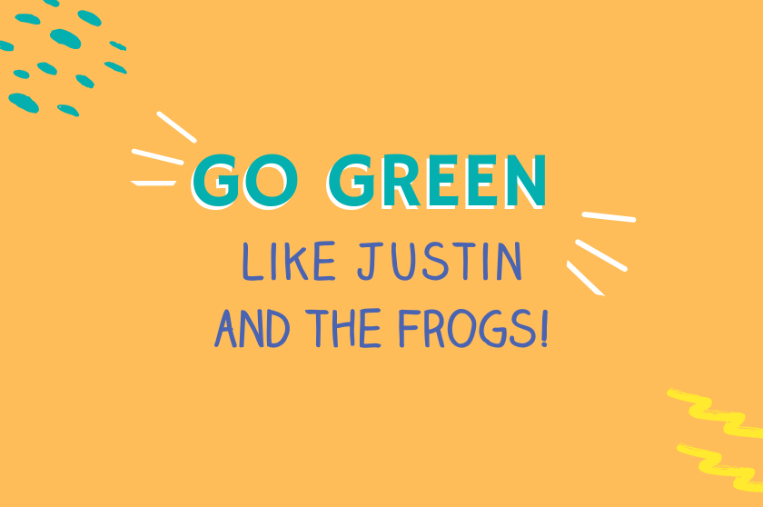 Big Life Kids podcast Episode 20 - Go Green like Justin and the Frogs!