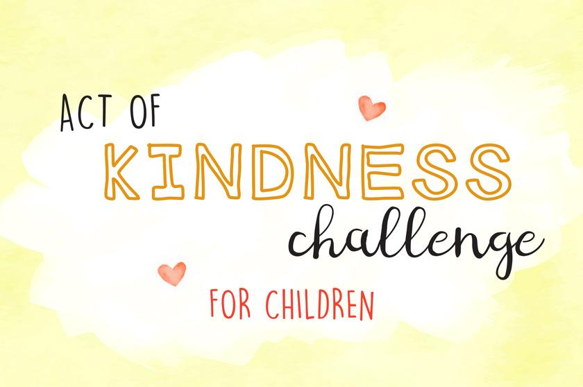 Kindness Challenge for Children (A Fun Printable Activity)
