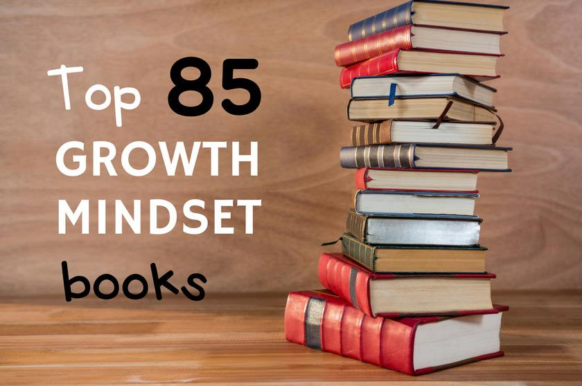 Top 85 Growth Mindset Books For Children And Adults