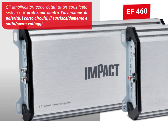Impact EF460 amplificatore 4x60 watt rms AB auto turn on ingressi hi-level