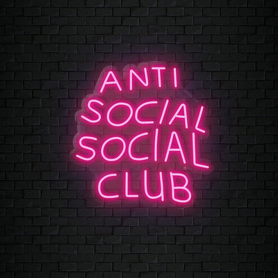"""Anti Social Club"" Neon Sign Schriftzug - NEONEVERGLOW"