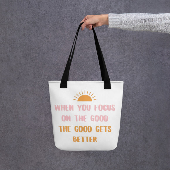 Focus On The Good Everyday Tote Bag