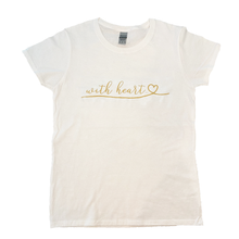 Load image into Gallery viewer, With Heart Women's T-Shirt