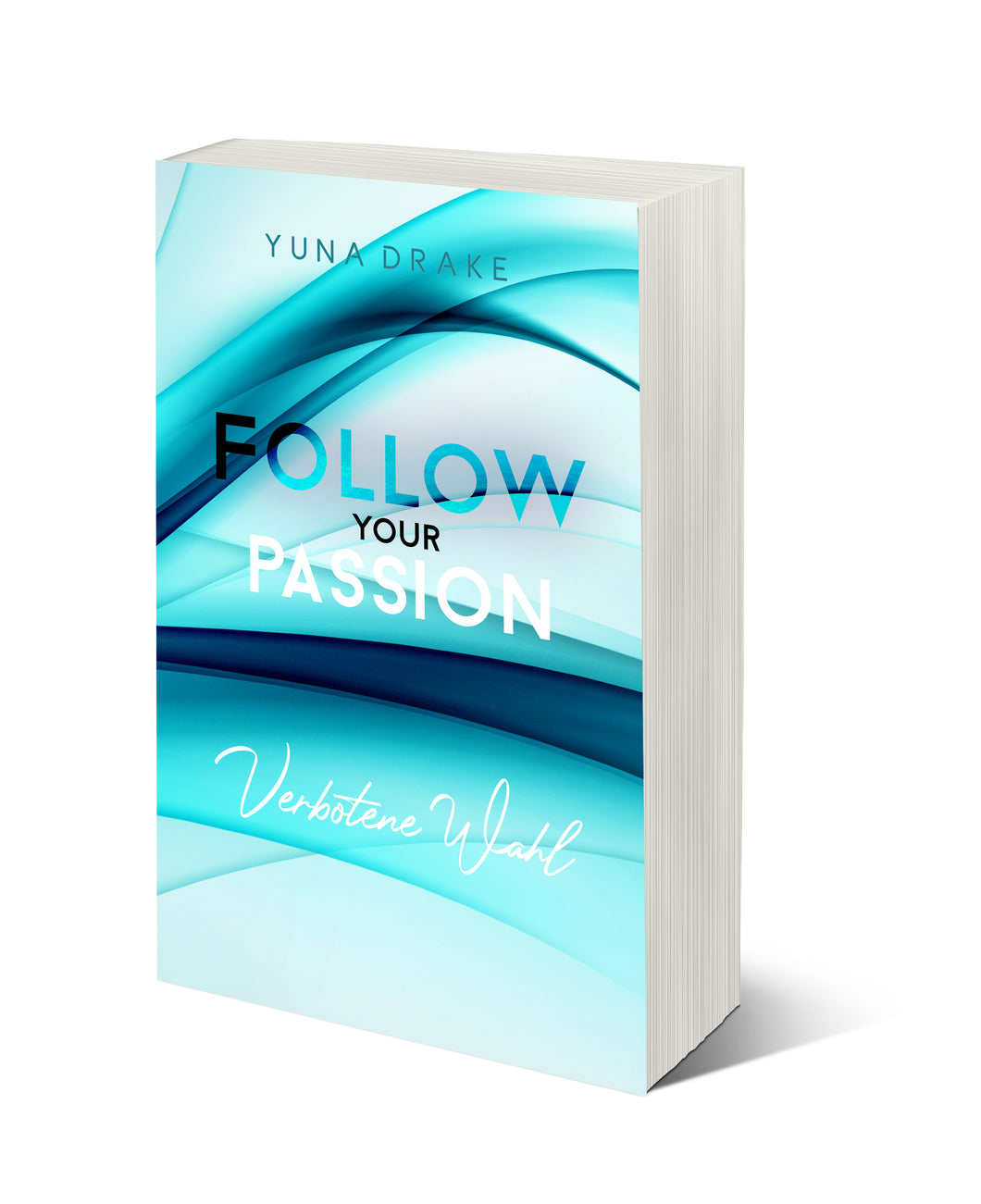 FOLLOW your PASSION (No. 2)