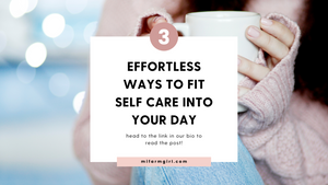 3 Tips for fitting self-care into your schedule