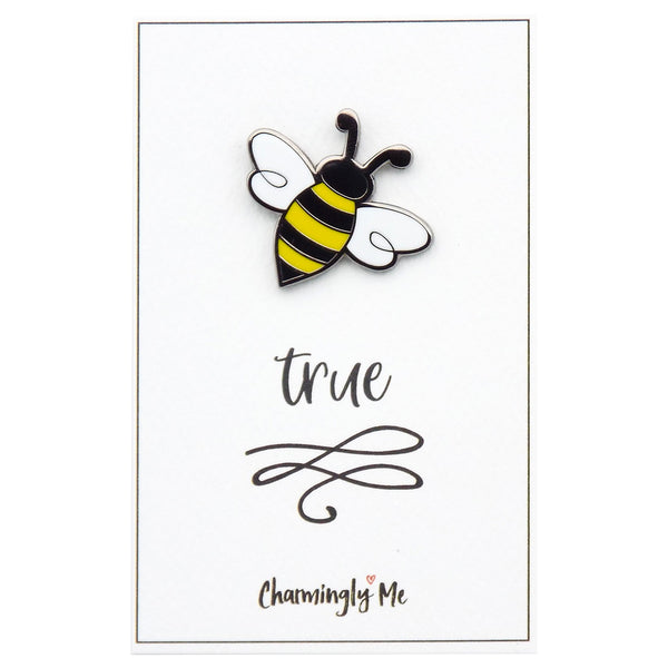 """Bee True"" Bumble Bee Lapel Pin on Greeting Card"