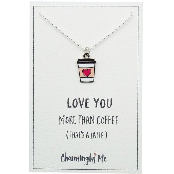 """Love You More Than Coffee"" Coffee Cup Enamel Charm Necklace on Gift Message Card"