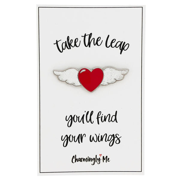"Winged Heart Enamel Pin on ""Take the Leap - You'll Find Your Wings"" Gift Message Card"