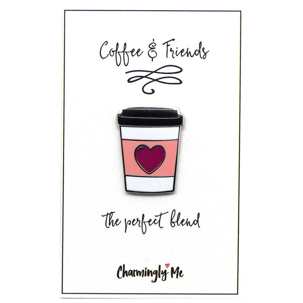 """Coffee & Friends - The Perfect Blend"" To Go Cup Lapel Pin on Greeting Card"