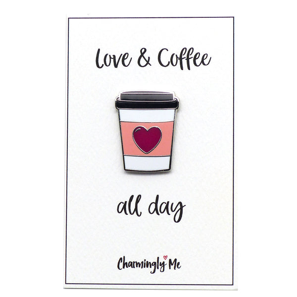 """Love & Coffee - All Day"" To Go Cup Lapel Pin on Greeting Card"