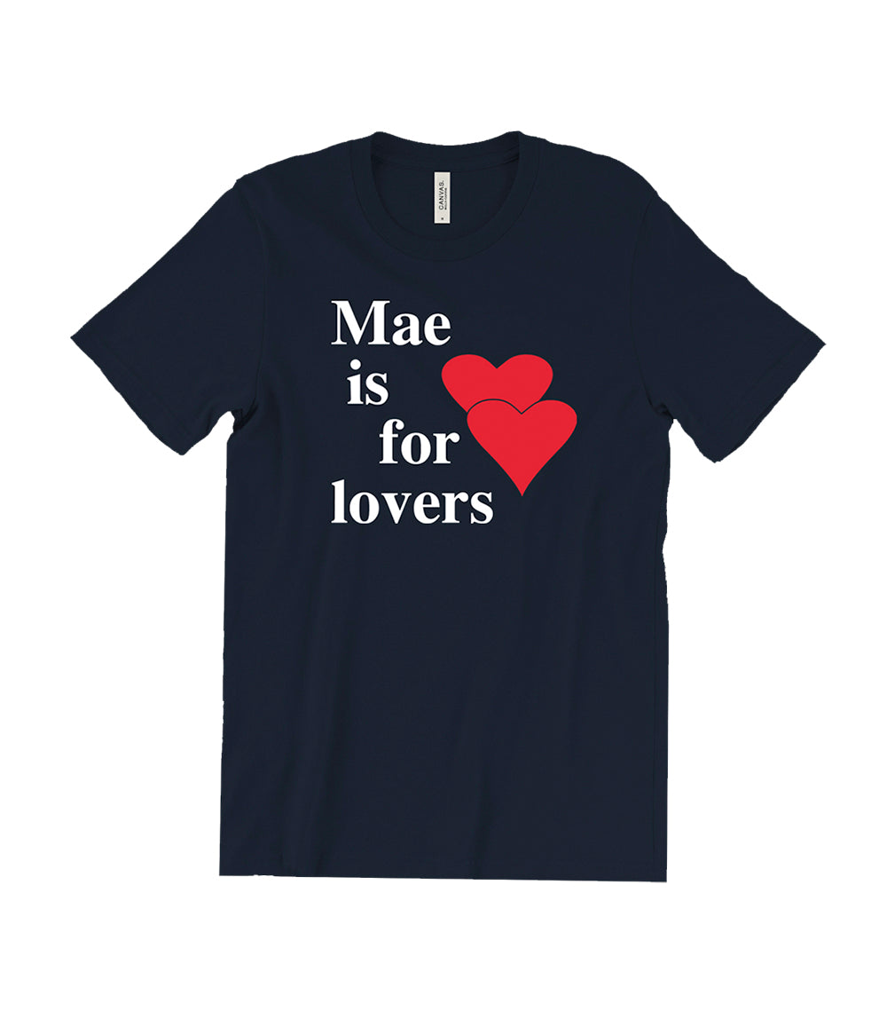 Mae Is For Lovers Shirt