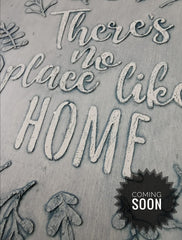 There's no place like home raised stencil using Fusion Fresco