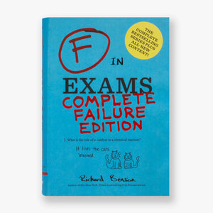 F in Exams Complete Failure Edition