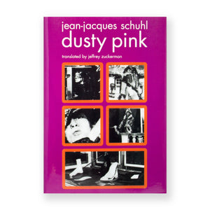 Dusty Pink by Jean-Jacques Schuhl
