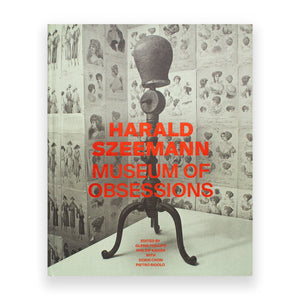 Load image into Gallery viewer, Harald Szeemann: Museum of Obsessions