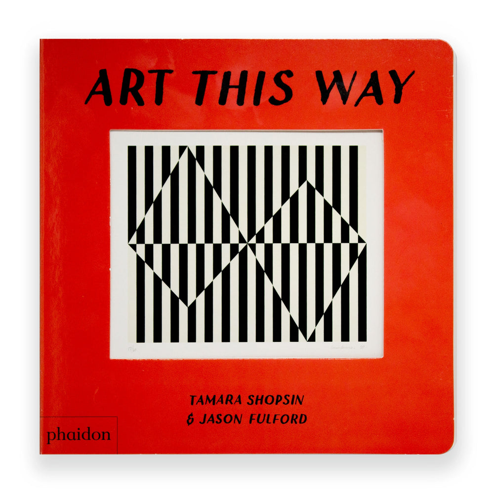Art This Way by Tamara Shopsin & Jason Fulford