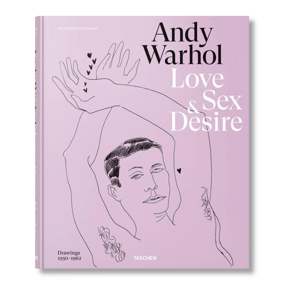 Love, Sex and Desire Drawings 1950–1962 by Andy Warhol