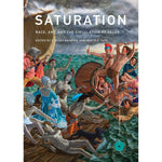 Saturation: Race, Art, and the Circulation of Value