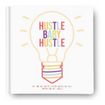 Hustle Baby Hustle Book