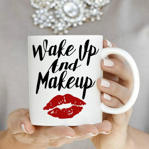 Wake Up and Makeup Mug
