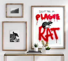 "Load image into Gallery viewer, Don't Be A Plague Rat: Hand Made Mixed Media Signed and Dated Prints on 18x24"" Acid Free Prints"