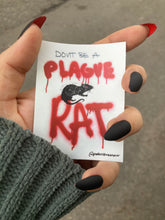 Load image into Gallery viewer, Don't Be A Plague Rat Sticker