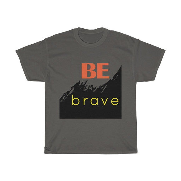 Always be Brave