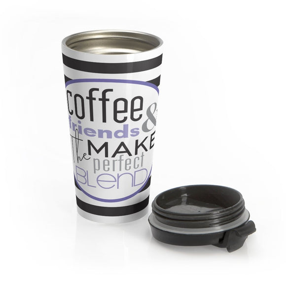 Coffee Break with Friends Stainless Steel Travel Mug
