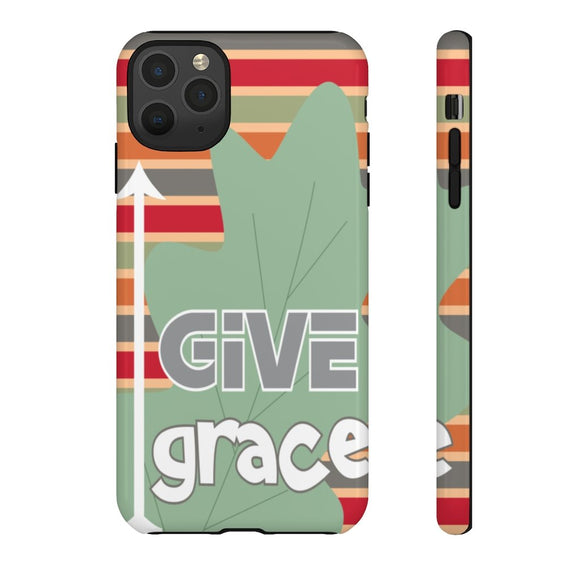 Give Grace Blessed Phone Cases
