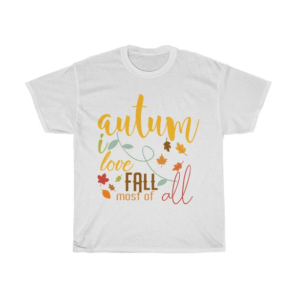 I Love Fall Most of all T-Shirt