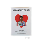 Load image into Gallery viewer, West of Breakfast | The Breakfast Crush
