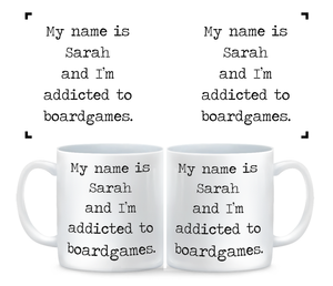 Coffee Mug- Board Game Addict Cup