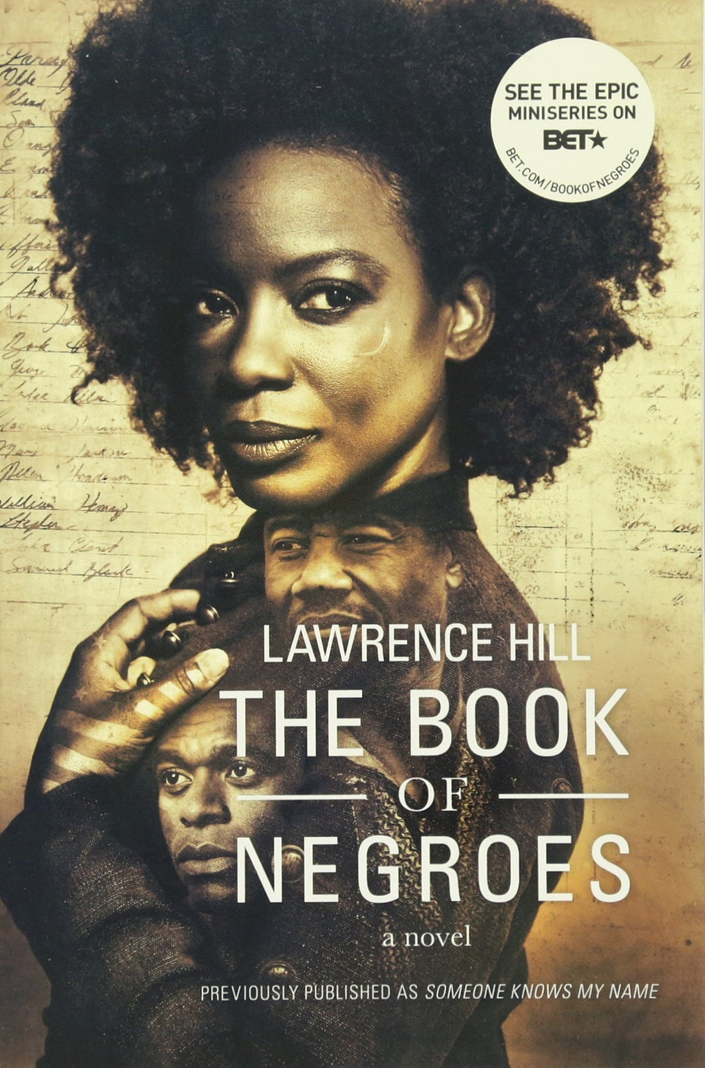 The Book of Negroes: A Novel (Movie Tie-in Edition) by Lawrence Hill, Paperback - MGworld