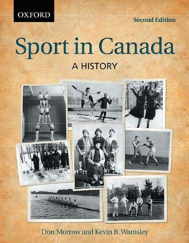 Sport in Canada: A History Don Morrow and Kevin B. Wamsley, Paperback - MGworld