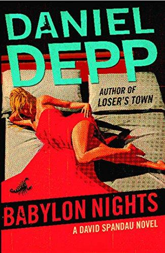 Babylon Nights: A David Spandau Novel by Depp, Daniel (Hardcover) - MGworld