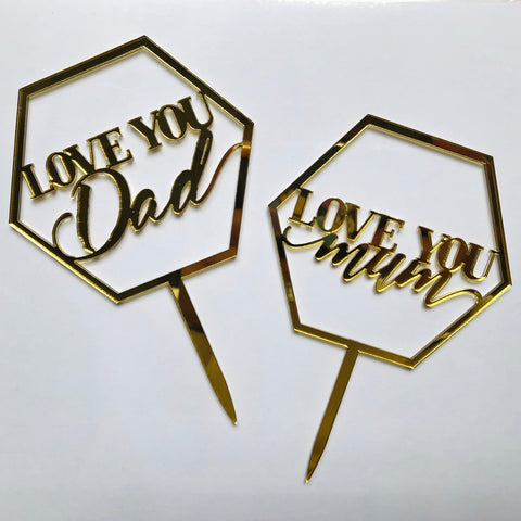 "Mini Acrylic ""Love You Dad/Love You Mom"" Signage"
