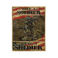 Fleece Soldier  Blanket once a soldier always a soldier