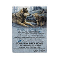 Fleece Wolf Blanket To my daughter Your way back home