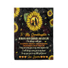Fleece Sunflower Blanket Grandma to granddaughter Be brave have courage and love life