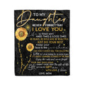 Fleece sunflower Blanket mom to daughter never forget that I lovr you